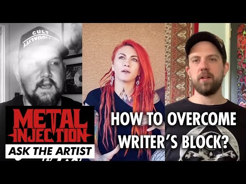 ASK THE ARTIST: How To Overcome Writer's Block? | Metal Injection