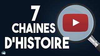 7 chaines d'histoire que je vous conseille