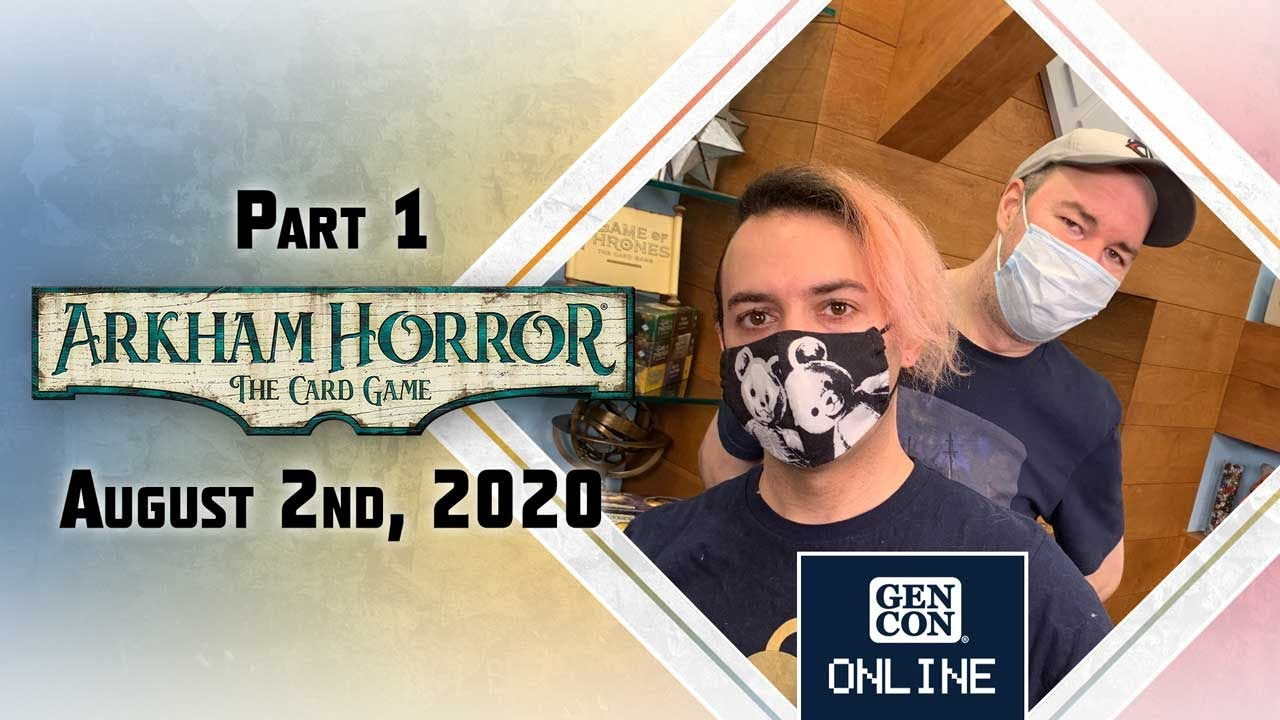 GenCon Online 2020: Arkham Horror LCG Design a Card with Matt and Jeremy: Part 1