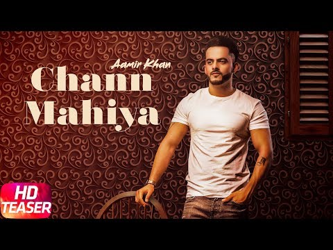Teaser | Chan Mahiya | Aamir Khan | Releasing On 11th June 2018 | Speed Records