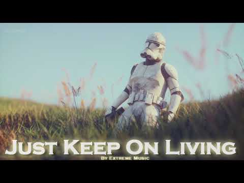EPIC ROCK | ''Just Keep On Living'' by Extreme Music