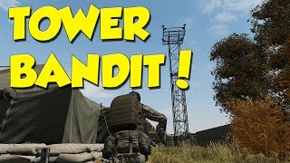 TOWER BANDIT! - DayZ Overwatch Gameplay