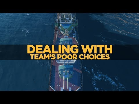 World of Warships - Dealing with Team's Poor Choices