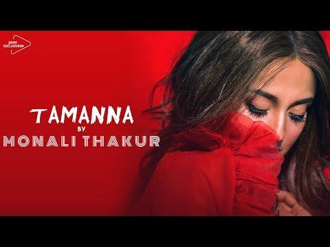Monali Thakur - Tamanna