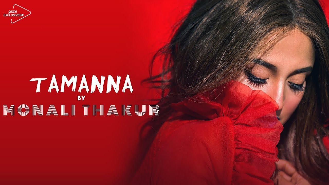 monali thakur - tamanna - youtube