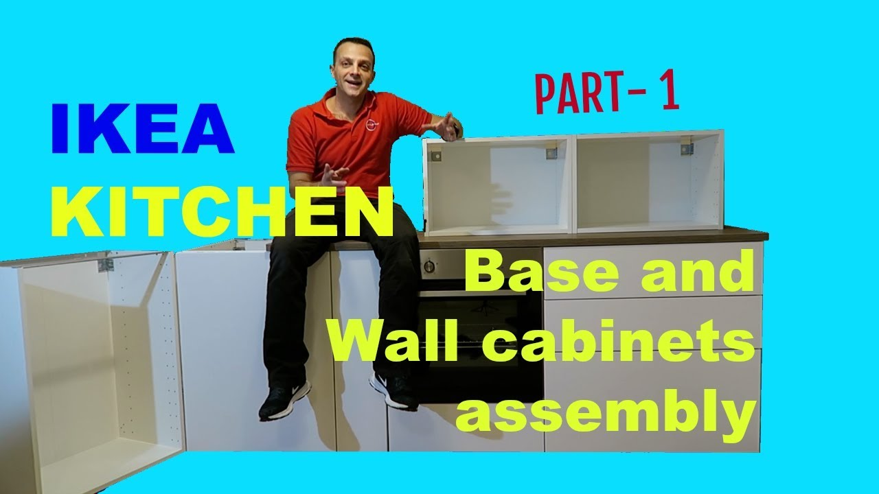 IKEA Kitchen Part 1 METOD Base and Wall cabinets assembly - YouTube