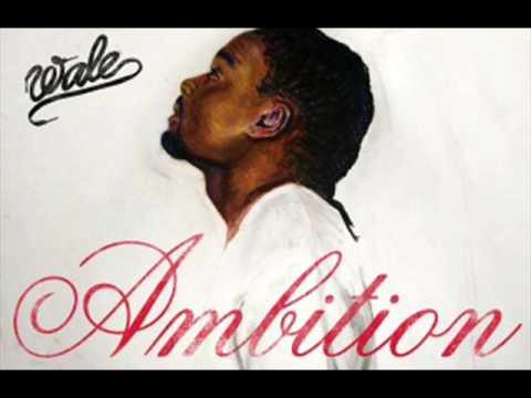Wale-Ambition (ft Meek Mill & Rick Ross)