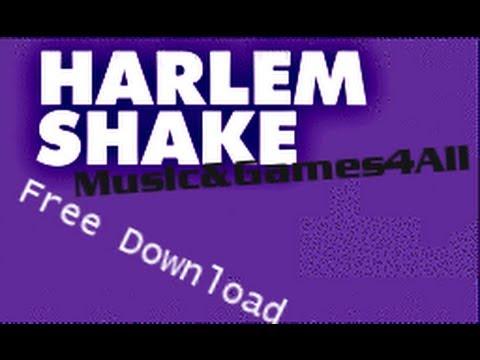 Harlem Shake !! [Free Download]