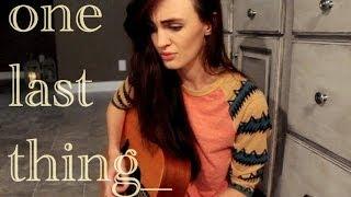 One Last Thing | Kiara Light