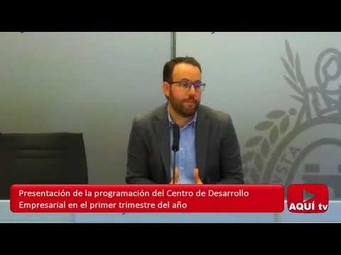 Presentación de la programación del Centro de Desarrollo Empresarial en el primer trimestre