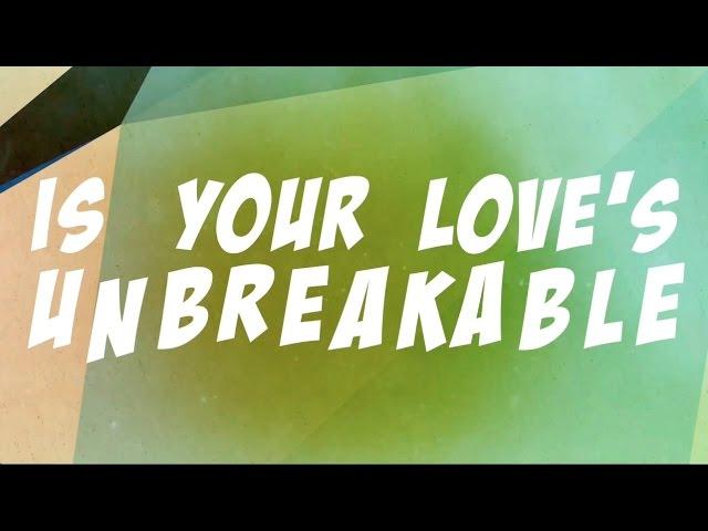 selah-unbreakable-official-lyric-video-theselahvideos