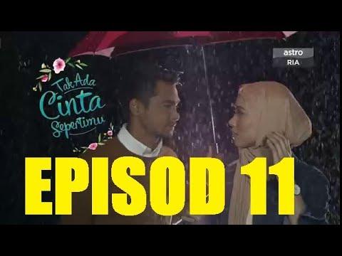 Tak Ada Cinta Sepertimu Episod 11 (PREVIEW)