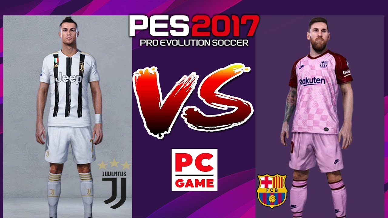 PES 17 PC BARCELONA VS JUVENTUS PATCH MOD KIT 2020/2021 ...