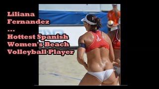الاسبانية  ليليان ملكة جمال الكورة الشاطئية !! Spanish Liliana hottest Women's Volleyball Player