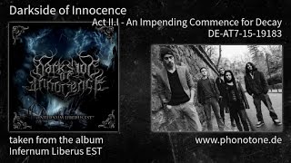 Watch Darkside Of Innocence Act Iii  An Impending Commence For Decay video
