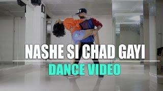 Nashe Si Chadh Gayi Dance Choreography Video || Rockstar Dance Studios || Befikre