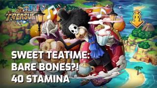 [OPTC] Sweet Teatime: Bare Bones?! (Brook) - 40 stamina (F2P)