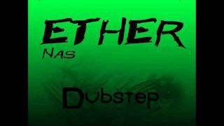Nas - Ether [Dubstep] TwiztMix