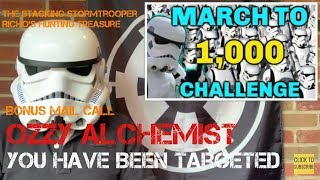 Shout Out!! The Stacking Stormtrooper's 'march To 1000 Challenge'