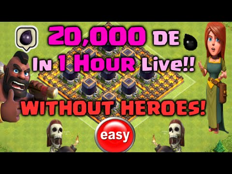Clash of Clans - 20,000 Dark Elixir in 1 HOUR LIVE! NO HEROES! Fastest DE Farming Strategy