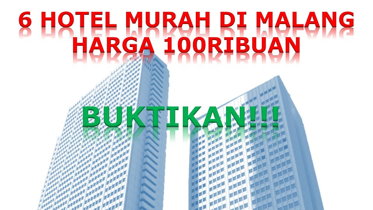 5 Penginapan Hotel TERMURAH Di Malang Harga 100ribuan Backpacker Masukkk
