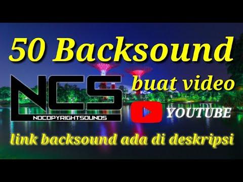50-backsound-no-copyright-sound-ter-favorite-buat-video-youtube-(-link-ada-di-deskripsi-)-!!!!!