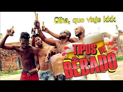 TIPOS DE BÊBADO - Oxe Que Viaje Humor Baiano