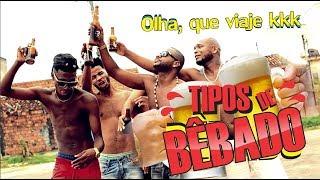 Baixar TIPOS DE BÊBADO - Oxe Que Viaje (Humor Baiano)