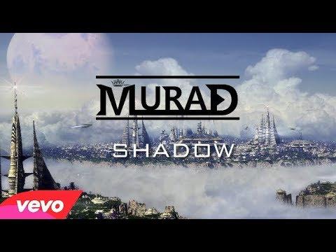 MuraD - Shadow (New Song 2017)