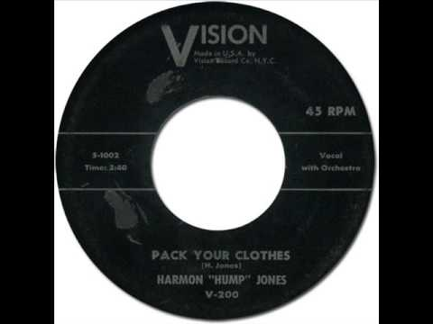 "HARMON ""HUMP"" JONES - PACK YOUR CLOTHES [Vision 200] 1957"