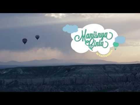 MANISNYA CINTA - OST Manisnya Cinta Di Cappadocia