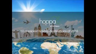 10 Cheapest Holiday Destinations of 2016 | hoppa