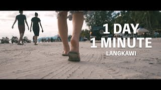 1 Day, 1 Minute - Langkawi island | Sony RX100 V