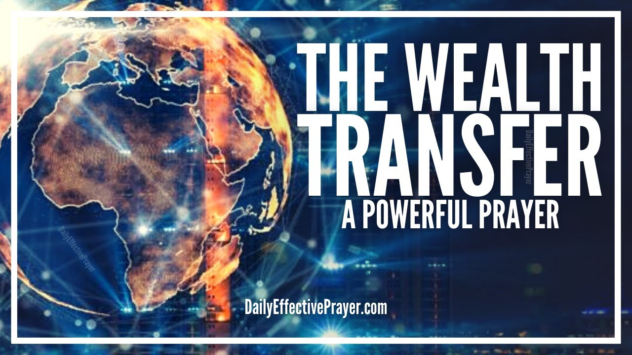 Prayer For Wealth Transfer | Supernatural Wealth Transfer Miracle Prayers