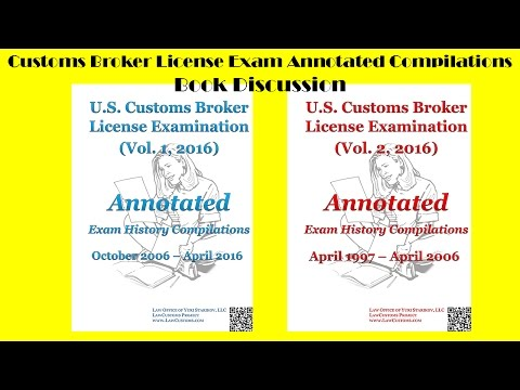 2016 Customs Broker License Exam History Compilations Book Discussion