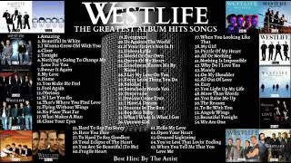 WESTLIFE THE GREATEST ALBUM HITS SONGS   Best Hits: By The Artist