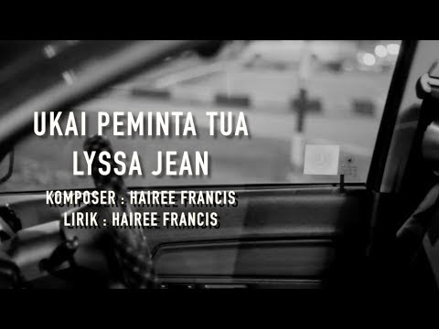 Lyssa Jean - Ukai Peminta Tua ( Official Lyric Video )