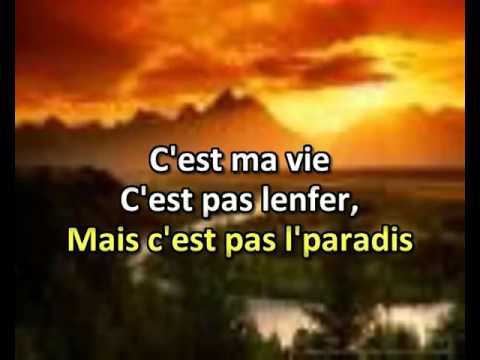 C´EST  MA  VIE  KARAOKE en  français