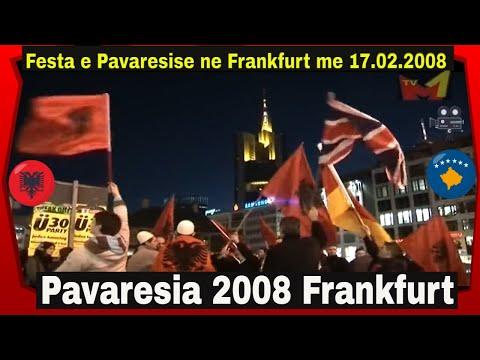 Pavaresia e Kosoves 2008 - Festa ne Frankfurt me 17.02.2008 dhe 24.02.2008