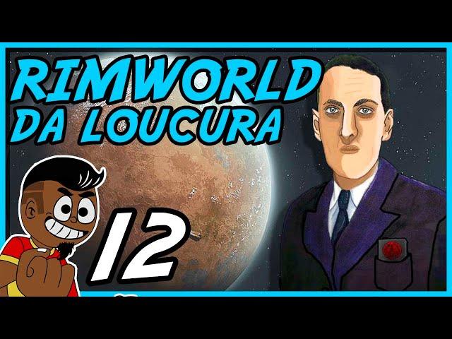 ATAQUE DE OUTRO MUNDO #012 - Rimworld PT BR - Tonny Gamer