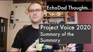Project Voice Summary of a Summary