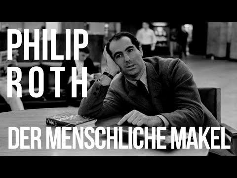 Philip Roth: Der menschliche Makel