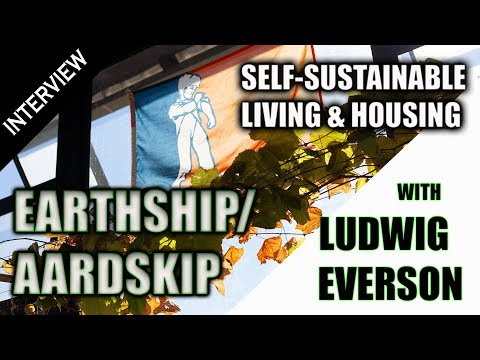 Earthship (Aardskip): Self-Sustainable Living –  Ludwig Everson