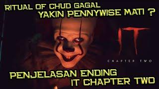Pennywise Mati ! Tapi, IT Masih Hidup | Penjelasan Ending IT Chapter 2