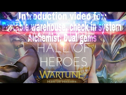 Wartune HoH - Introduction patch 7.0 - Portable warehouse, New check in system, Alchemist, dual gems