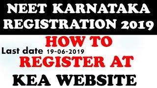 KARNATAKA NEET REGISTRATION 2019 || HOW TO REGISTER AT KEA WEBSITE