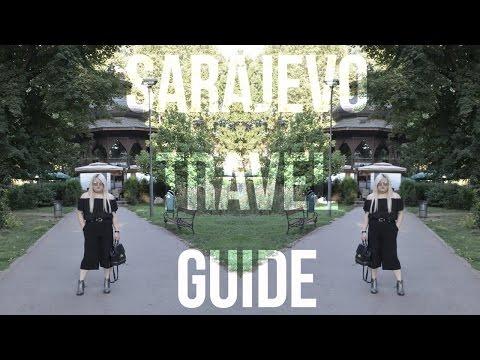 TRAVEL GUIDE: Sarajevo