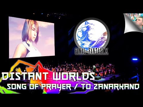 Distant Worlds Final Fantasy 30th Anniversary: Song Of Prayer & To Zanarkand Live - Final Fantasy X