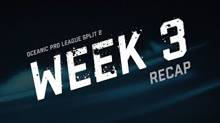 OPL Split 2 Week 3 Recap | League of Legends