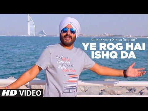 Ye Rog Hai Ishq Da (Full Song) Charanjeet...